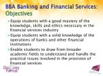bba banking and financial services objectives