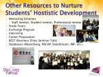 other resources to nurture students hostistic development
