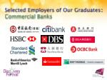 selected employers of our graduates commercial banks