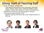 strong team of teaching staff