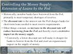 controlling the money supply extension of loans by the fed