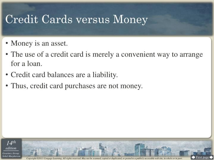 Credit Cards versus Money