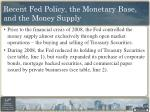 recent fed policy the monetary base and the money supply