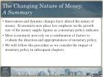 the changing nature of money a summary