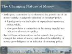 the changing nature of money