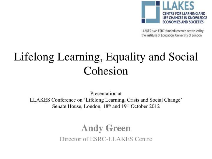 andy green director of esrc llakes centre n.