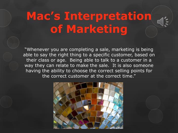 Mac's Interpretation of Marketing