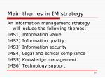 main themes in im strategy