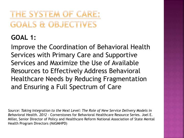The System of Care: