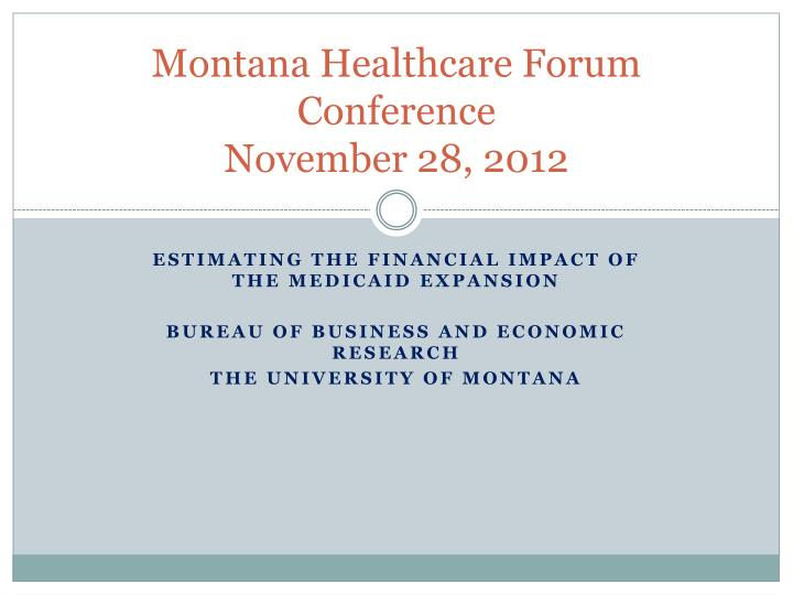 montana healthcare forum conference november 28 2012 n.