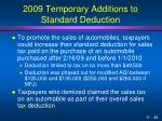 2009 temporary additions to standard deduction1
