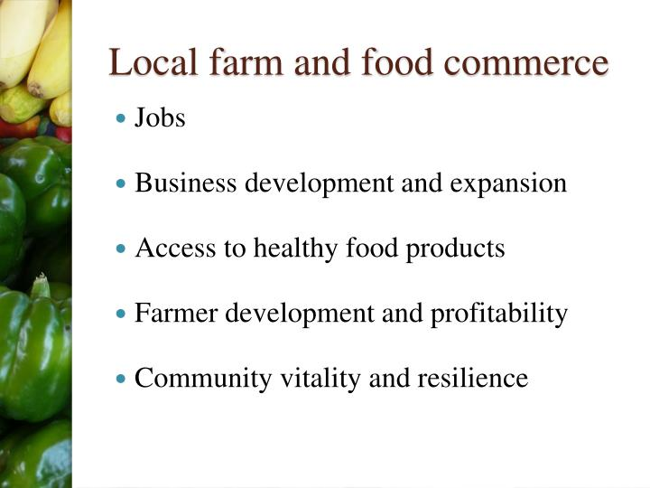 Local farm and food commerce