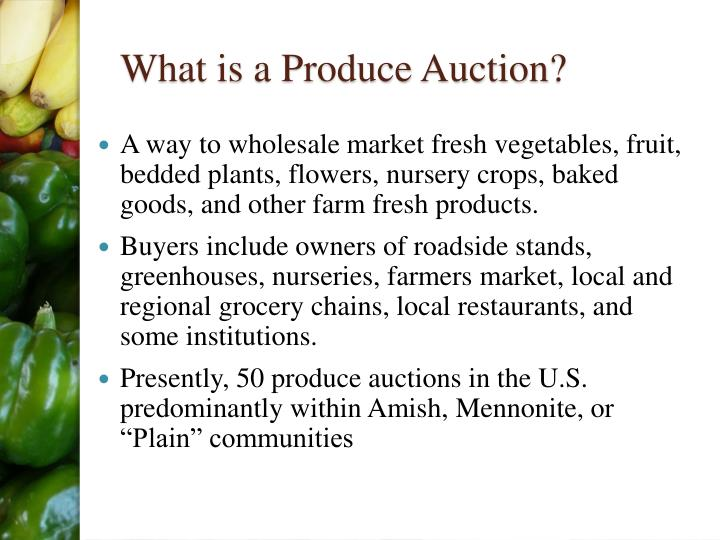 What is a Produce Auction?