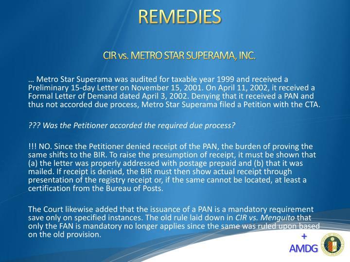 CIR vs. METRO STAR SUPERAMA, INC.