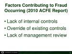 factors contributing to fraud occurring 2010 acfe report
