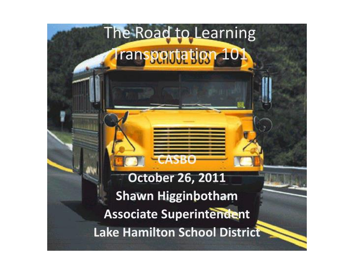 the road to learning transportation 101 n.