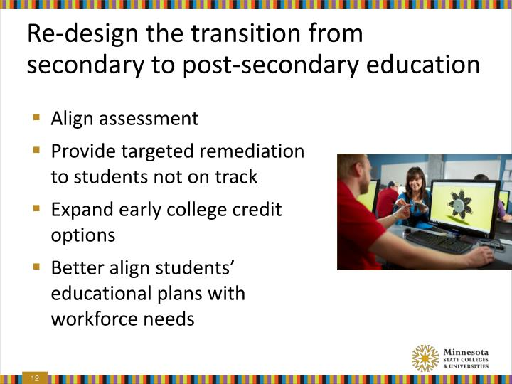 Re-design the transition from secondary to post-secondary education