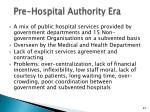 pre hospital authority era