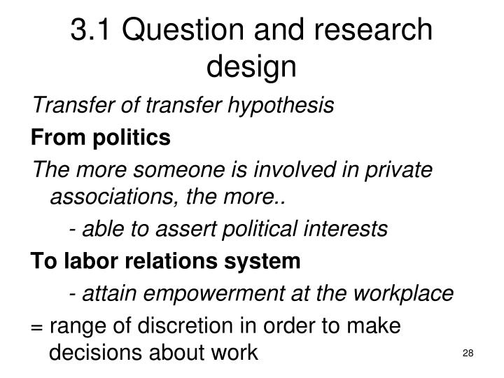 3.1 Question and research design