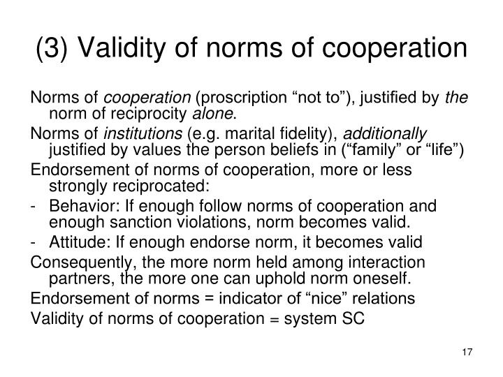 (3) Validity of norms of cooperation