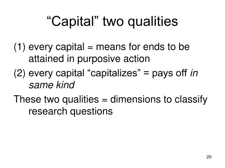 """Capital"" two qualities"