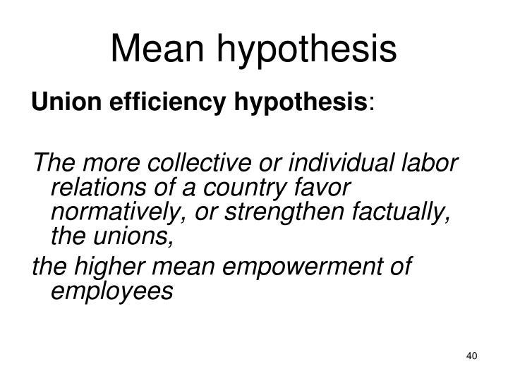 Mean hypothesis