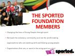 the sported foundation members