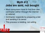 myth 2 jobs are sold not bought