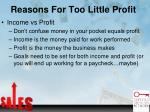 reasons for too little profit