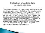 collection of certain data sec 808a 42 u s c 3608a
