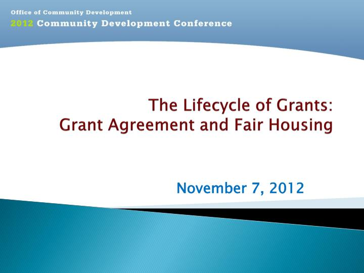 the lifecycle of grants grant agreement and fair housing n.