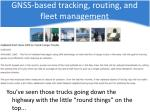 gnss based tracking routing and fleet management