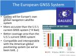 the european gnss system