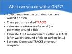 what can you do with a gnss1