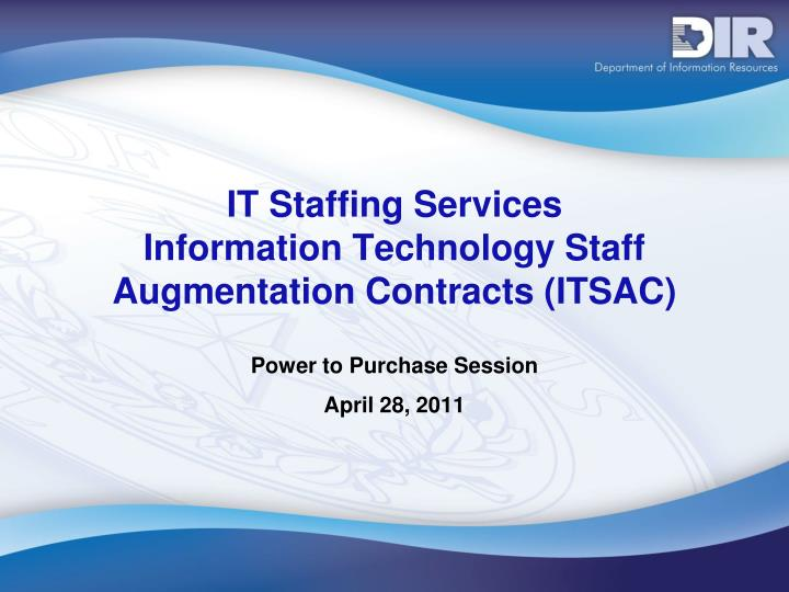 it staffing services information technology staff augmentation contracts itsac n.