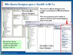 bex query designer gets a facelift in bi 7 x