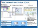 bex web application designer wad