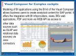 visual composer for complex cockpits