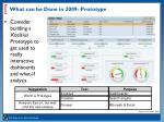 what can be done in 2009 prototype