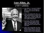 ivan allen jr 1911 2003