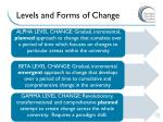 levels and forms of change