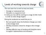 levels of working towards change
