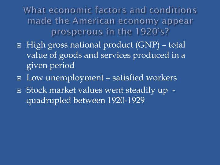 what economic factors and conditions made the american economy appear prosperous in the 1920 s n.