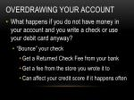 overdrawing your account