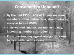 consumerism unbound