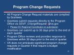 program change requests