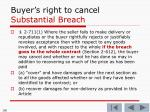 buyer s right to cancel substantial breach
