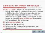 sales law the perfect tender rule