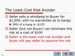 the least cost risk avoider5