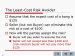 the least cost risk avoider8